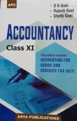 Accountancy  Accounting For Goods &  Service Tax (GST) : Class XI